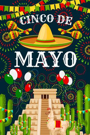 Cartolina d'auguri di Cinco de Mayo per la celebrazione della festa di festa tradizionale messicana. Vector sombrero e palloncini bandiera Messico sulla piramide azteca o Maya, cactus e fuochi d'artificio per il design Cinco de Mayo