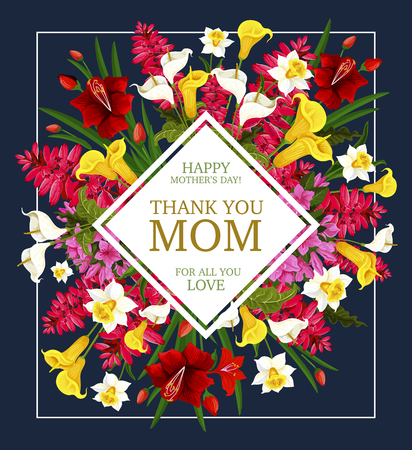 Mother Day Thank You card with spring flower bouquet. Floral frame of daffodil, tulip and calla lily, iris, azalea and delphinium blossom branch with green leaf for Springtime season themes design