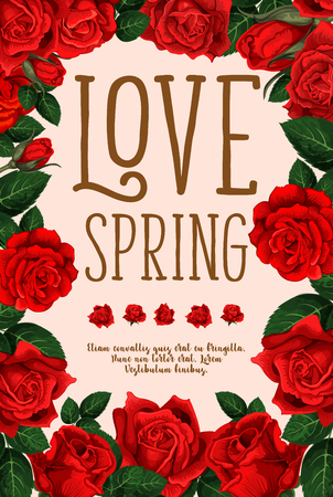 Spring time love poster of red flowers for wish card or seasonal holiday and wedding design. Vector springtime blooming garden roses and flourish blossoms bunch with pink blossoms wreath frame Illustration