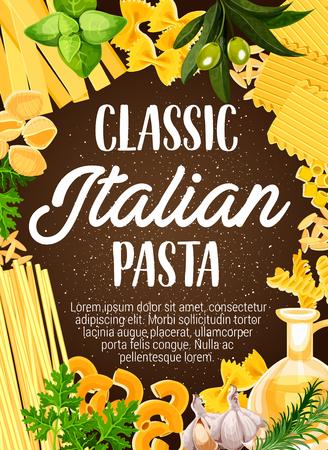 Italian pasta with herbs, vector. Frame of macaroni penne, spaghetti and farfalle, fusilli, rigatoni and lasagna, cannelloni, noodle, conchiglie and tagliatelle. Pasta Italy cuisine dish Illustration