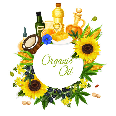 Organic oil label with bottle of oil and fresh ingredient. Olive, sunflower and corn, coconut, flax seed and colza, peanut and hemp natural food product with plant seed, fruit, flower and leaf Stock Illustratie
