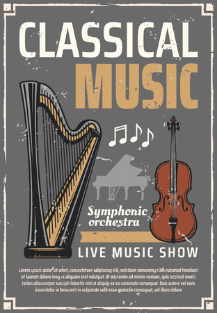 Classic music poster, retro musical instruments. Live concert, harp and Italian violin, piano silhouette and notes. Songs and melodies, symphonic orchestra performance vector leaflet