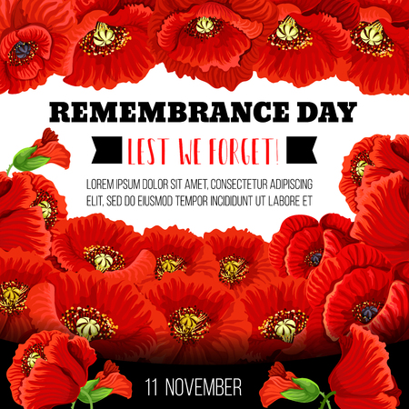 Remembrance Day poppy flower memorial wreath for Lest We Forget poster template. Red poppy floral frame card with black ribbon for commemorate of World War soldier and veteran
