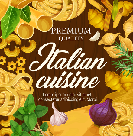 Italian cuisine poster of pasta and cooking ingredients. Vector premium Italy restaurant menu design of spaghetti, ravioli or lasagna pasta, fettuccine and farfalle with basil, rosemary and onion