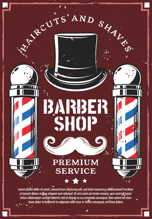 Barbershop retro advertisement poster for haircut and beard shave premium salon. Vector vintage design of barber shop or hairdresser studio of pole signage, mustaches and gentleman cylinder hat Ilustração