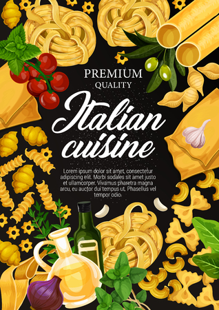 Italian cuisine poster of pasta, olive oil and cooking ingredients or seasonings. Vector design of spaghetti, penne or farfalle pasta with basil, garlic and tomato for Italy restaurant menu or recipe