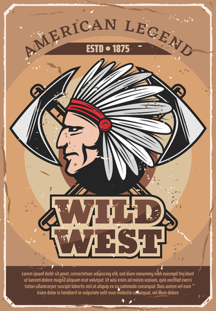 American Wild West legend retro poster. Vector vintage design of Indian warrior man with plumage feather headdress with tomahawk axes for history of American war with tribes