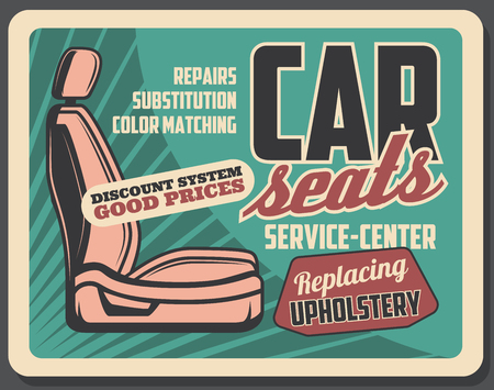 Car seats service retro vector. Seats repair, replacement and installation. Vintage advertisement design, high premium quality automobile upholstery substitution Иллюстрация