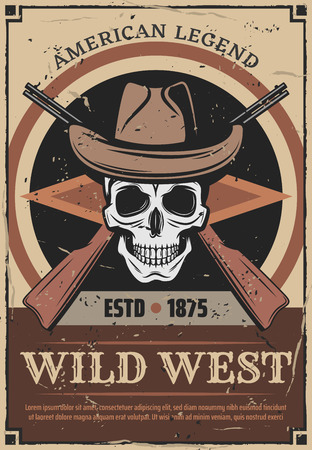Wild West retro poster for American history legend. Vector vintage skeleton skull in cowboy or sheriff hat and rifle guns for wanted dead or alive and rodeo design Ilustração