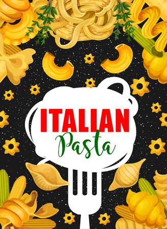 Italian pasta cuisine poster. Vector design of spaghetti or fettuccine on fork, farfalle, ravioli or gnocchi macaroni and stelle pasta with rosemary for Italy restaurant menu or recipe