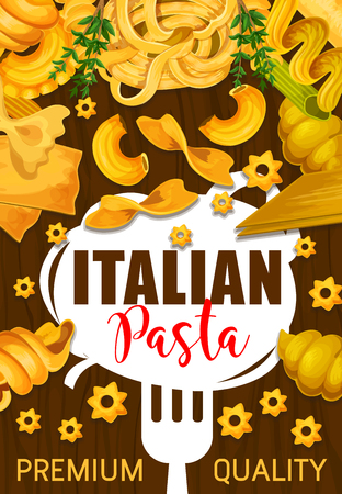 Pasta poster for Italian dish with greenery and fork. Spaghetti and macaroni, farfalle and lasagne, fusilli and pippe doppia, stelline and ravioli, pastry food with cutlery and seasoning vector 일러스트