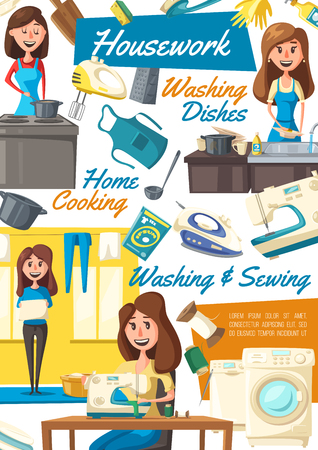 Housework washing and sewing or cleaning and dishwashing or cooking poster. Vector housewife woman with dirty dishes or sewing machine, hanging clean laundry and preparing food, apron and iron vector