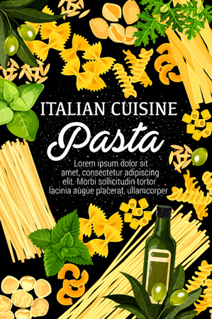 Italian cuisine pasta, Italy traditional restaurant and home made pasta. Vector spaghetti, fettuccine or farfalle and rigatti or funghetto, olive oil or basil and rosemary. Pasta cooking theme