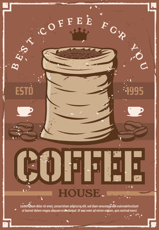 Coffee house retro poster bag of beans to prepare espresso, cappuccino for cafeteria, bar or cafe signboard. Hot beverage or drink made of natural seeds from sack vector. Best cappuccino or arabica Banco de Imagens - 128161393