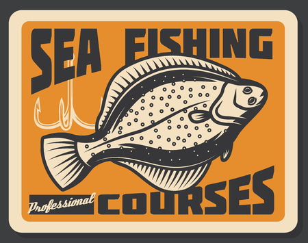 Fishing courses advertisement retro poster. Vector sea flounder fish with tackles and rod hooks, fisher school or fisherman sport tournament Illustration