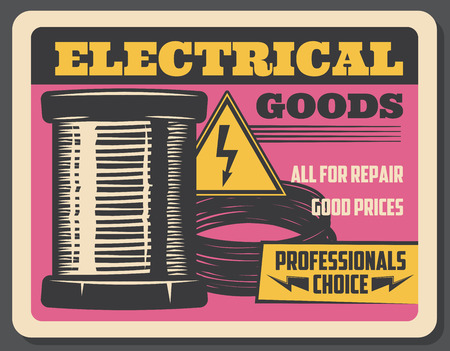 Electrical goods store, vector retro advertisement. Electricity copper coil, cables, high voltage sign. Elerician tools and repair service