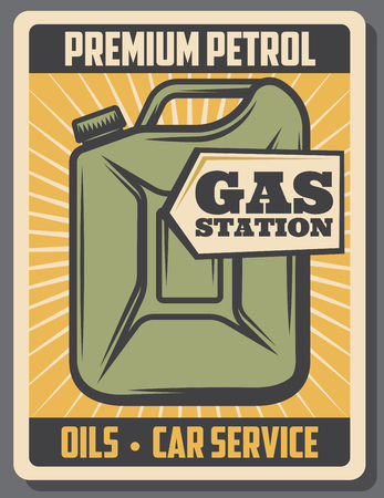 Car premium petrol advertising, gas station. Vector vintage gasoline canister. Engine oils replacement or vehicle mechanic garage service. Retro signboard