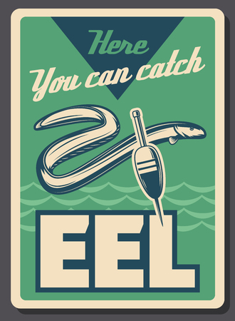Eel fishing retro signboard. Vector sea or lake eel fish with bobber float and rod hook, fisher school or fisherman sport tournament theme