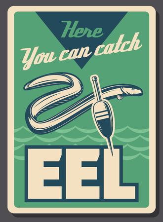 Panneau rétro de pêche à l'anguille. Poisson d'anguille de mer ou de lac de vecteur avec flotteur de bobber et crochet de tige, thème de tournoi de sport d'école de pêcheur ou de pêcheur Vecteurs