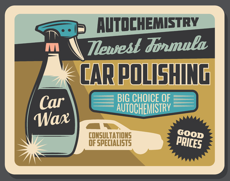Car chemistry and auto fluids, retro vector advertisement. Car polishing sprayer or automobile wax after washing, transport service and maintenance station Banque d'images - 109486391
