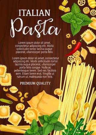 Italian pasta, Italy cuisine or pasta restaurant menu. Vector spaghetti and macaroni, farfalle or pappardelle and lasagna, ravioli and fettuccine, tagliatelle and mint or parsley seasonings