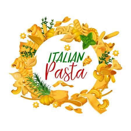 Poster di pasta, copertina del menu del ristorante con cucina italiana. Vector spaghetti, fettuccine o farfalle e tagliatelle e lasagne tradizionali, ravioli con vegetazione o spezie come cornice
