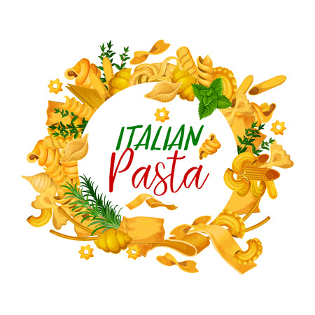 Pasta poster, restaurant menu cover with cuisine from Italy. Vector spaghetti, fettuccine or farfalle and tagliatelle and traditional lasagna, ravioli with greenery or spices as frame Illustration