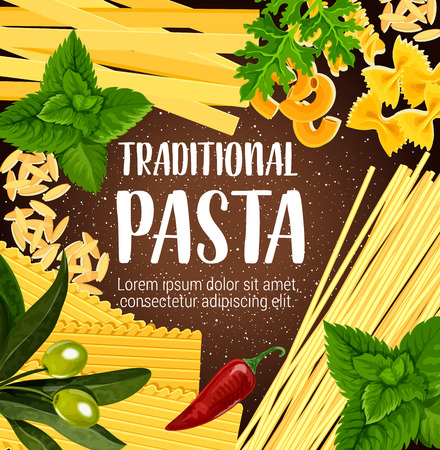 Italian traditional pasta poster, Italy cuisine or pasta restaurant menu. Vector spaghetti, farfalle or pappardelle and lasagna, fettuccine and tagliatelle with greenery and olive oil or chili 向量圖像