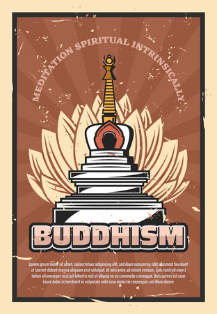 Buddhism religion retro poster, vector symbolic stupa and lotus flower. Meditation spiritual intrinsically, holy asian temple. Believe and faith, Indian, Thai, Chinese and Japanese, Tibet culture Illustration