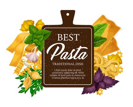 Poster di pasta e menu del ristorante con cucina italiana. Vector fettuccine o farfalle e tagliatelle, lasagne tradizionali o ravioli con verde o spezie, menta e rucola