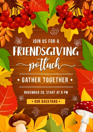 Friendsgiving holiday potluck festive dinner, vector. Thanksgiving leaves and fruits frame with orange, red and yellow colors, wild forest mushroom and rowanberry on wooden background Ilustração
