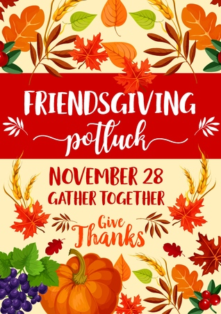Friendsgiving potluck dinner with Thanksgiving holiday symbols. Vector autumn orange pumpkin vegetable, fallen leaves and grape, yellow and red maple foliage, wheat and cranberry Ilustração