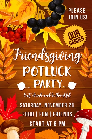Friendsgiving day, potluck party. Autumn leaves, rowan and chokeberry, mushrooms, fly agaric and cep. Thanksgiving holiday invitation, food and drinks, seasonal entertainment Illustration