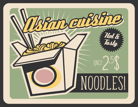 Asian cuisine fast food retro poster. Vector vintage signboard of Chinese noodle box with chopsticks and spicy sauce. Fastfood restaurant, bistro or cafe