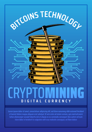 Bitcoin mining, virtual crypto currency and internet business technology . Golden coins of digital money or cryptocurrency and pickaxe, circuit board pattern on background