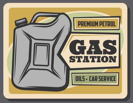 Gas filling station retro poster. Mechanic car service, motor oil change and repair garage. Old jerrycan of gasoline or petrol, vintage promo banner
