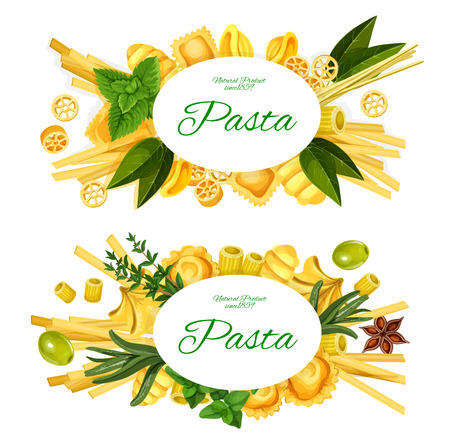 Italian cuisine pasta vector labels of fettuccine, penne and tagliatelle, fusilli, tortellini and spaghetti, ravioli, macaroni and linguine with green herbs, spices and olives Illustration