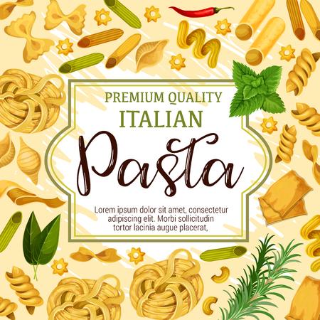 Italian pasta, spaghetti and macaroni, restaurant menu cover design. Vector penne, fusilli and farfalle, tagliatelle, fettuccine and rigate, lasagna, noodle, cannelloni and spice herbs Illustration