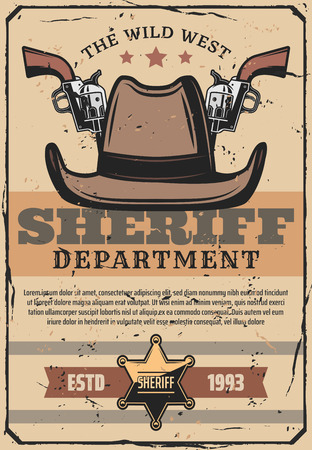 Wild West sheriff revolver guns, cowboy hat and police star shaped badge vintage design. Western and American frontier, vector
