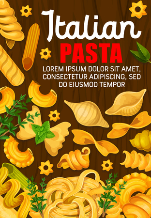 Italian pasta poster for traditional Italy cuisine restaurant. Vector design of pasta cooking ingredients basil or rosemary and sage with spaghetti, fettuccine or linguine and farfalle with eliche Illusztráció