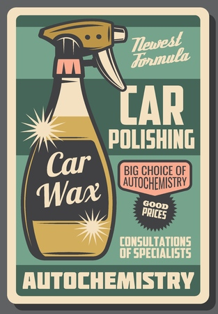 Car cleaning and polishing chemistry retro advertisement poster for service or chemical cleaners shop. Vector design of car wax spray bottle for auto vehicle maintenance and varnish restoration