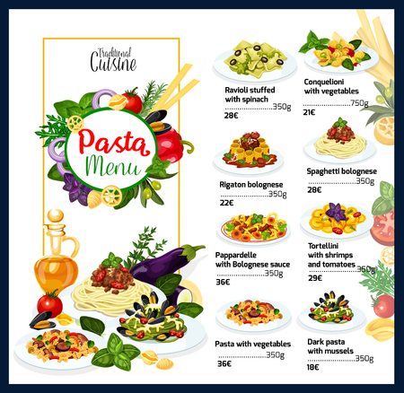 Italian pasta menu for traditional Italy cuisine restaurant. Vector dishes of ravioli stuffed with spinach, vegetables conquielioni or rigatoni and spaghetti bolognese with pappardelle and tortellini
