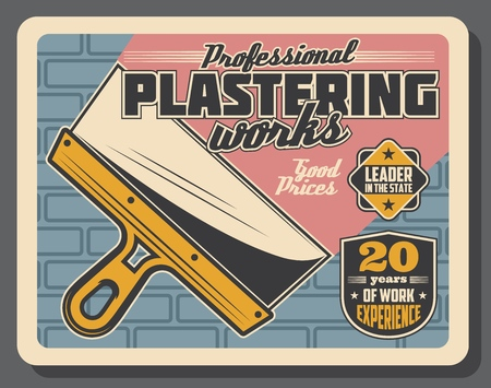 Plastering service advertisement poster for home repair or house renovation. Vector retro design of plaster spatula tool and wall for professional domestic construction and interior Illustration