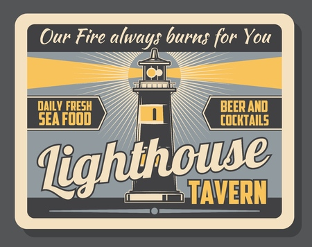 Lighthouse tavern advertisement retro poster for seaside pub or food and beer bar. Vector vintage design of marine lighthouse for seafood and cocktail drinks menu or restaurant signage