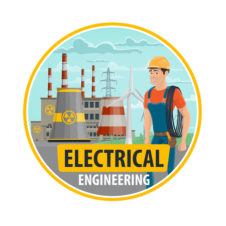 Electrical engineering in energy and power industry and electrician engineer profession. Vector poster of nuclear power plant or windmill and electric technician man with cable wires