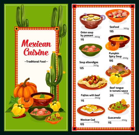 Menu de cuisine mexicaine avec des plats du Mexique, vecteur. Soupe à l'oignon ou au potiron et fruits de mer, albondigas et fajitas, langue de bœuf sauce tomate et cabillaud, guacamole. Plats chauds et épicés