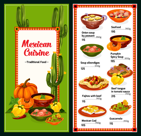 Mexican cuisine menu with dishes from Mexico, vector. Onion or pumpkin soup and seafood, albondigas and fajitas, beef tongue with tomato sauce and cod, guacamole. Hot and spicy meals