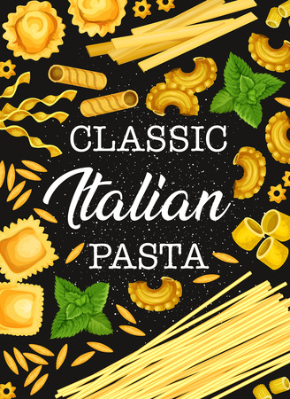 Pasta poster for Italian food with greenery. Spaghetti and macaroni, farfalle and ravioli, fusilli and pippe doppia, stelline and orzo, avemarie and gemeli pastry product with seasoning vector  イラスト・ベクター素材