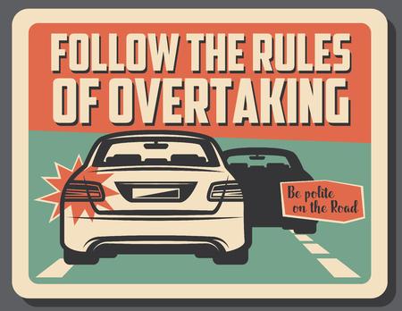 Respectez les règles de dépassement, de conduite prudente et de responsabilité. Voiture vectorielle vintage avec clignotant et silhouette du véhicule devant. Trafic routier sur panneau de précaution pour les conducteurs