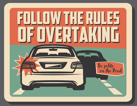 Follow rules of overtaking, safe drive and responsibility. Vintage vector car with turn signal and silhouette of vehicle ahead. Highway traffic on precaution signboard for drivers